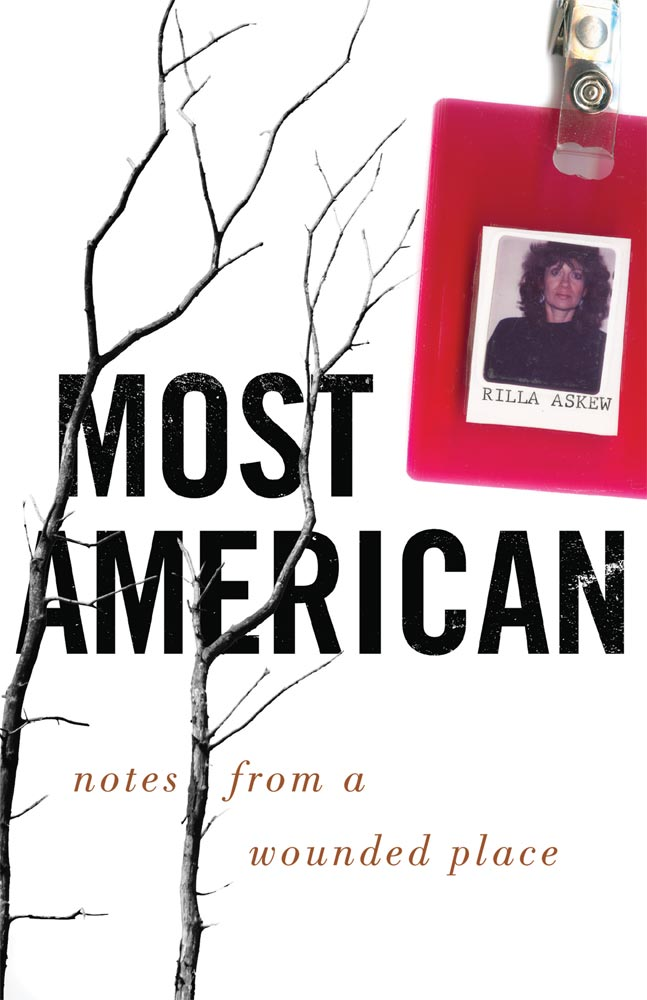 book cover of Most American by Rilla Askew, featuring black and white twigs and an ID card of the author with a red badge